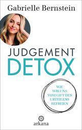Gabrielle  Bernstein - Judgement Detox