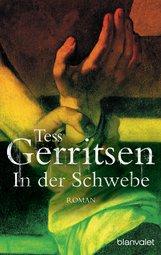 Tess  Gerritsen - In der Schwebe
