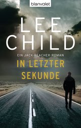 Lee  Child - In letzter Sekunde