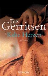 Tess  Gerritsen - Kalte Herzen