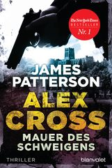 James  Patterson - Mauer des Schweigens - Alex Cross 8