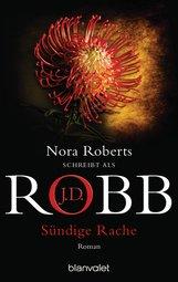 J.D.  Robb - Sündige Rache