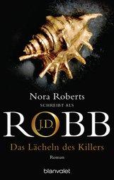 J.D.  Robb - Das Lächeln des Killers
