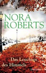 Nora  Roberts - Das Leuchten des Himmels