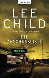 Lee  Child - Die Abschussliste