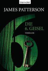 James  Patterson - Die 6. Geisel - Women's Murder Club