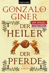Gonzalo  Giner - Der Heiler der Pferde