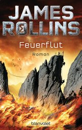 James  Rollins - Feuerflut