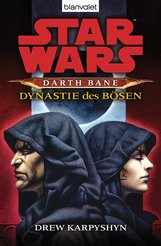 Drew  Karpyshyn - Star Wars™ Darth Bane 3