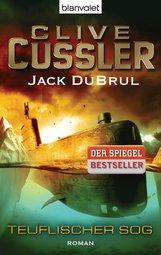 Clive  Cussler, Jack  DuBrul - Teuflischer Sog