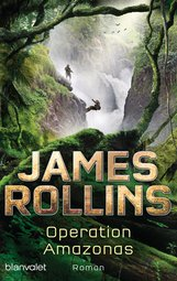 James  Rollins - Operation Amazonas