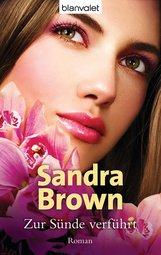 Sandra  Brown - Zur Sünde verführt