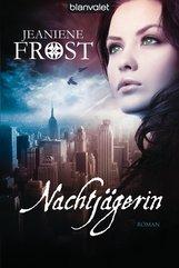 Jeaniene  Frost - Nachtjägerin