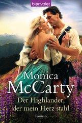 Monica  McCarty - Der Highlander, der mein Herz stahl