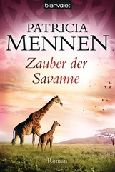 Patricia  Mennen - Zauber der Savanne