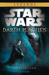 James  Luceno - Star Wars™ Darth Plagueis