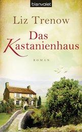 Liz  Trenow - Das Kastanienhaus