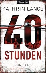 Kathrin  Lange - 40 Stunden