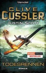 Clive  Cussler, Justin  Scott - Todesrennen