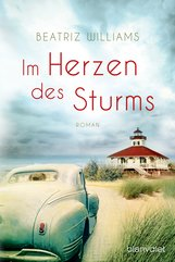 Beatriz  Williams - Im Herzen des Sturms