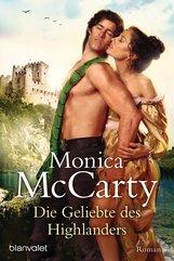 Monica  McCarty - Die Geliebte des Highlanders