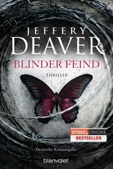 Jeffery  Deaver - Blinder Feind