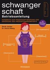 Sarah  Jordan, Dr. David  Ufberg - Schwangerschaft - Betriebsanleitung