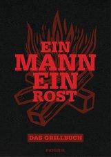 Eduard  Augustin, Matthias  Edlinger, Philipp von Keisenberg - Ein Mann - ein Rost