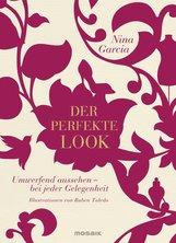 Nina  Garcia - Der perfekte Look