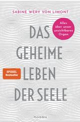 Sabine  Wery von Limont - Das geheime Leben der Seele