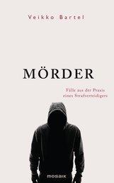 Veikko  Bartel - Mörder