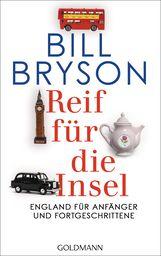 Bill  Bryson - Reif für die Insel