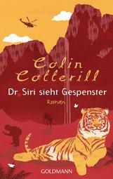 Colin  Cotterill - Dr. Siri sieht Gespenster
