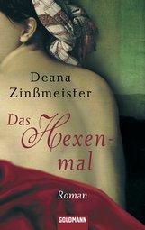 Deana  Zinßmeister - Das Hexenmal