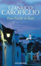 Gianrico  Carofiglio - Eine Nacht in Bari