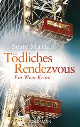 Beate  Maxian - Tödliches Rendezvous