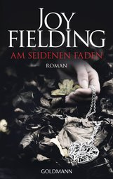 Joy  Fielding - Am seidenen Faden