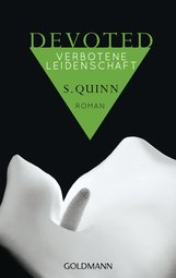 S.  Quinn - Devoted - Verbotene Leidenschaft