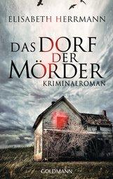 Elisabeth  Herrmann - Das Dorf der Mörder