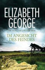 Elizabeth  George - Im Angesicht des Feindes