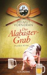 Helmut  Vorndran - Das Alabastergrab
