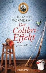 Helmut  Vorndran - Der Colibri-Effekt