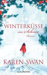 Karen  Swan - Winterküsse im Schnee