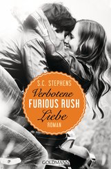 S.C.  Stephens - Furious Rush. Verbotene Liebe