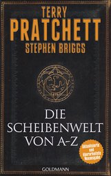 Terry  Pratchett, Stephen  Briggs - Die Scheibenwelt von A - Z
