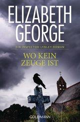 Elizabeth  George - Wo kein Zeuge ist