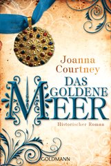 Joanna  Courtney - Das goldene Meer