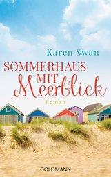 Karen  Swan - Sommerhaus mit Meerblick