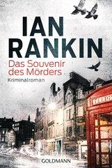 Ian  Rankin - Das Souvenir des Mörders - Inspector Rebus 8