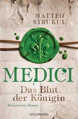 Matteo  Strukul - Medici - Das Blut der Königin